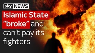 "Islamic State ""broke"" and can't pay its fighters"