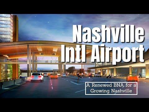 A New Nashville International For The 21st Century - BNA