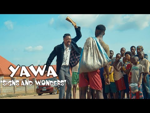 YAWA - Signs & Wonders (S2: Episode 4)