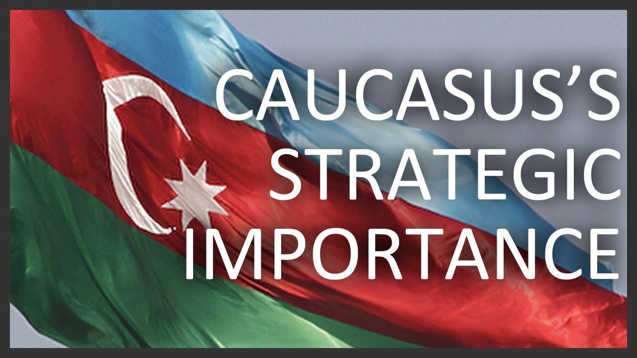 caucasus strategic estimate