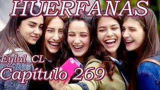 Huérfanas Capítulo 269 Español HD