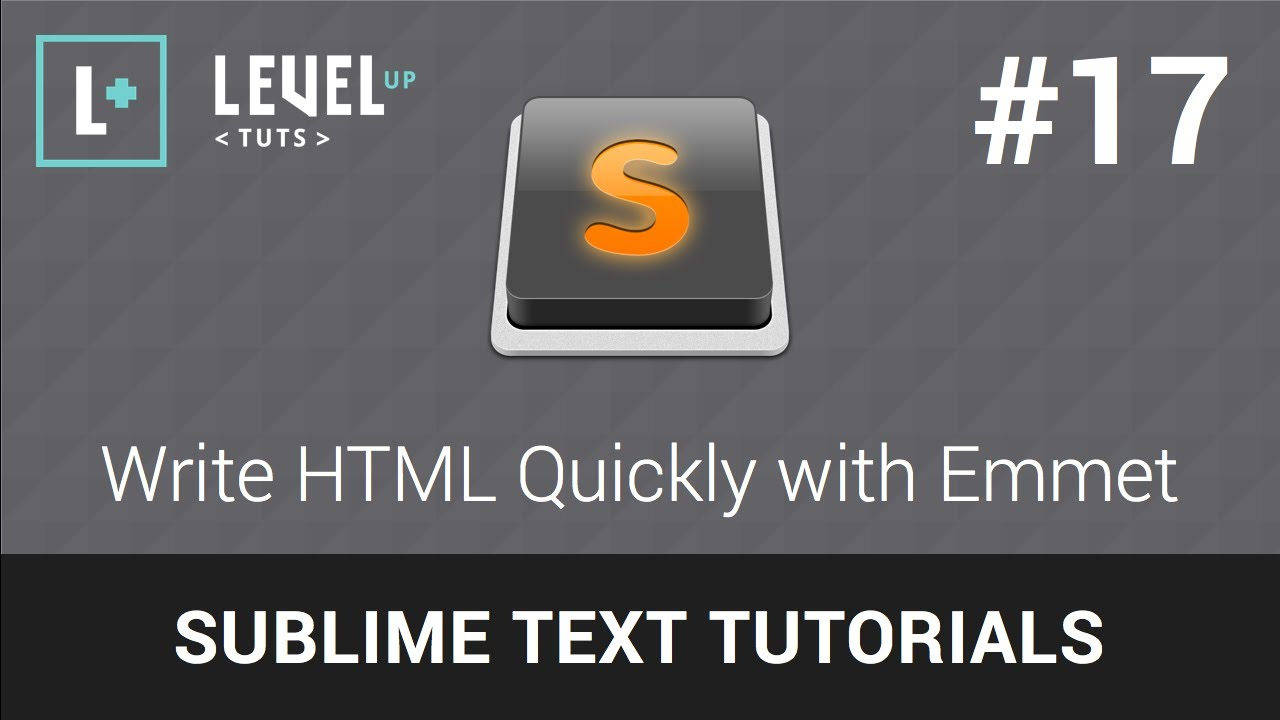 Sublime Text Tutorials 17 Write Html Quickly With Emmet Youtube