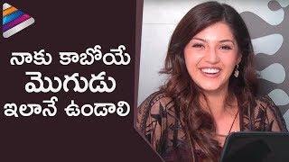 Mehreen Kaur : Qualities I Look In a Man To Marry | Mehreen Pirzada Interview | Telugu Filmnagar