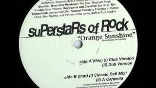 Superstars of rock - Orange Sunshine (Classic Daft Mix)
