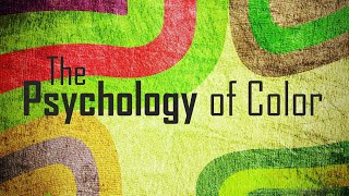 ✔ Color Psychology: 10 Ways Color Influences your Choices & Changes your Feelings