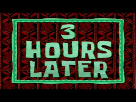 3 Hours Later | SpongeBob Time Card #45
