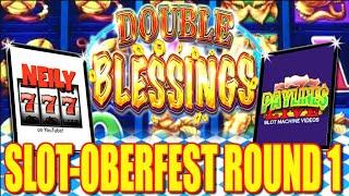 ★ $100 DOUBLE BLESSINGS ★ 2019 Slot-Oberfest Tournament | Round 1 - Neily 777 SLOTOBERFEST