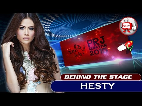 Hesty - Behind The Stage PRJ 2015 - NSTV