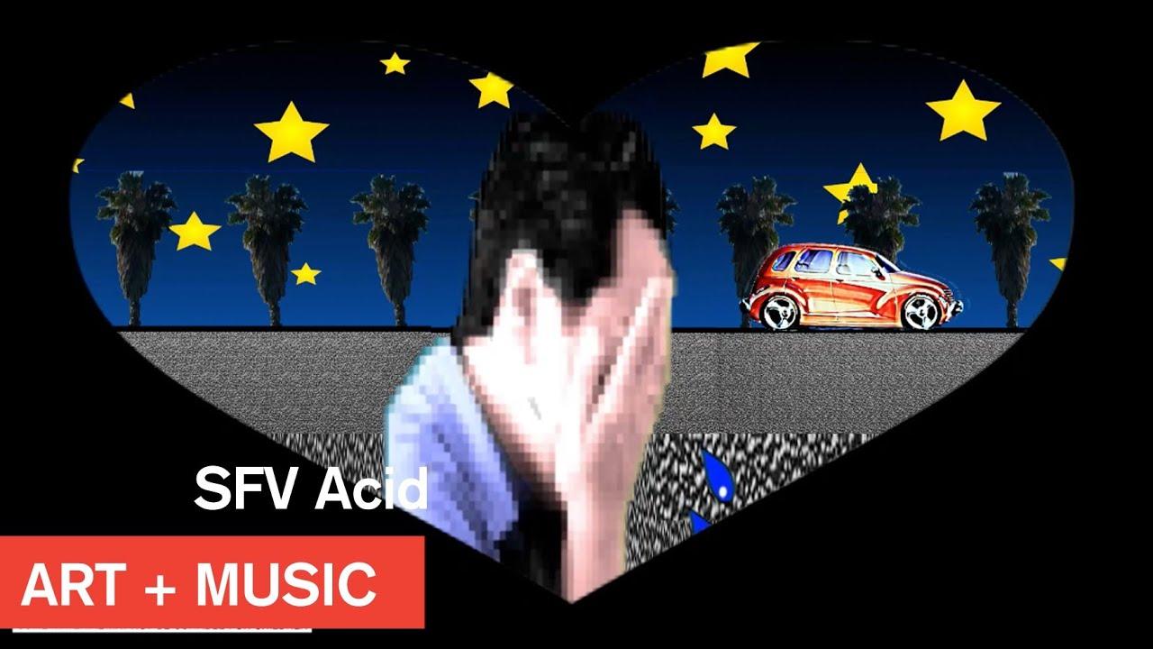 SFV Acid - Fage Kisses - Art + Music - MOCAtv