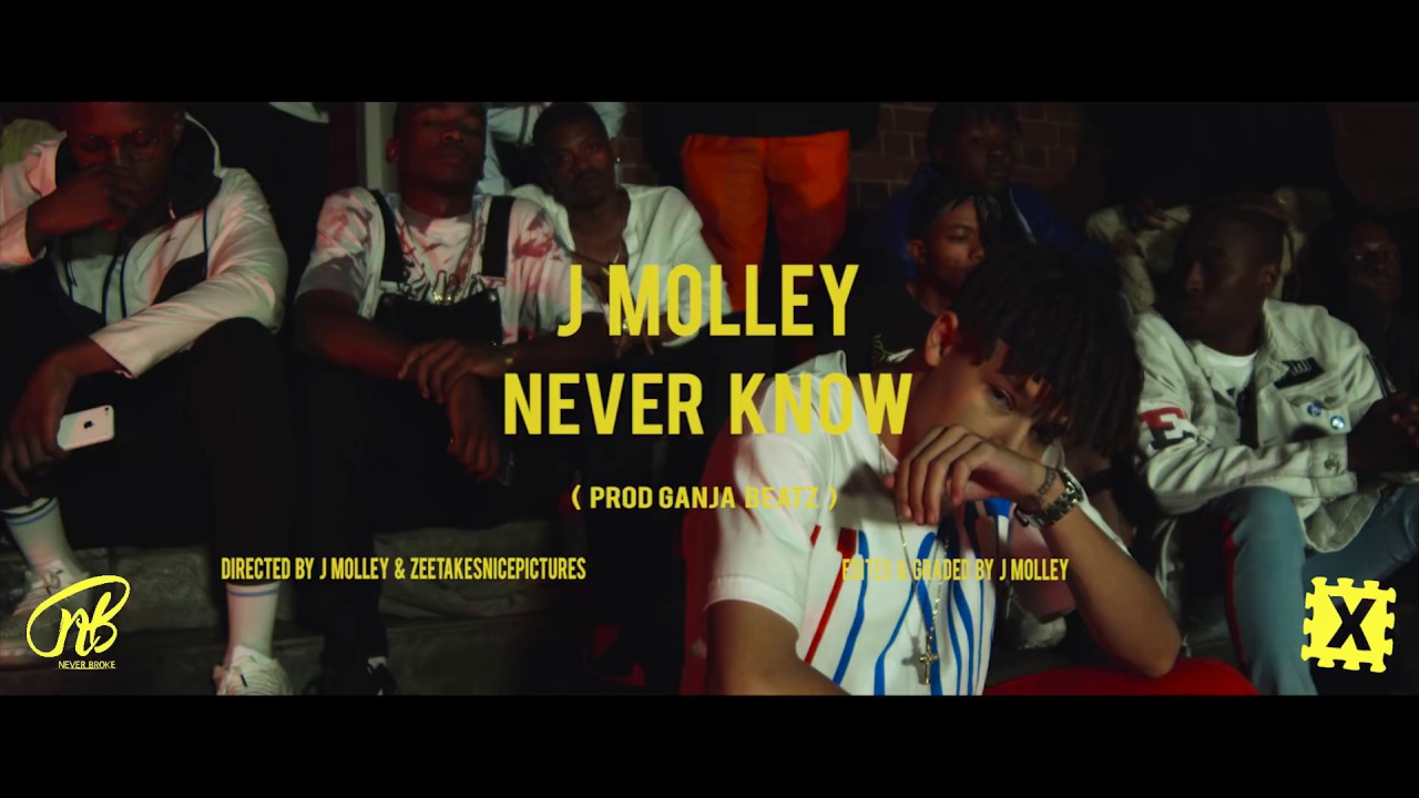 Download J Molley - Never Know ( Official Music Video )