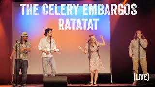 The Celery Embargos – Ratatat