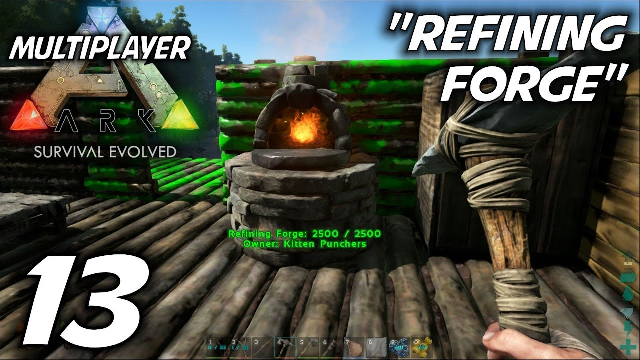 Ark survival evolved multiplayer gameplay lets play s 1 ep ark survival evolved multiplayer gameplay lets play s 1 ep 13 refining forge youtube malvernweather Image collections