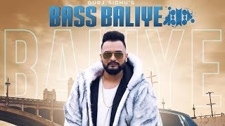Bass Baliye  | Gurj Sidhu | New Punjabi Song | BackStabbers | Latest Punjabi Songs 2019 | Gabruu