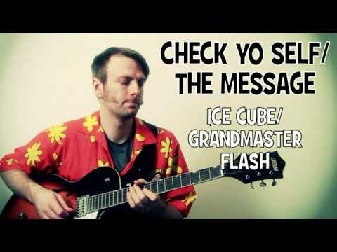 Ice Cube Check Yo Self / Grandmaster Flash The Message Guitar Tab Lesson with Bass