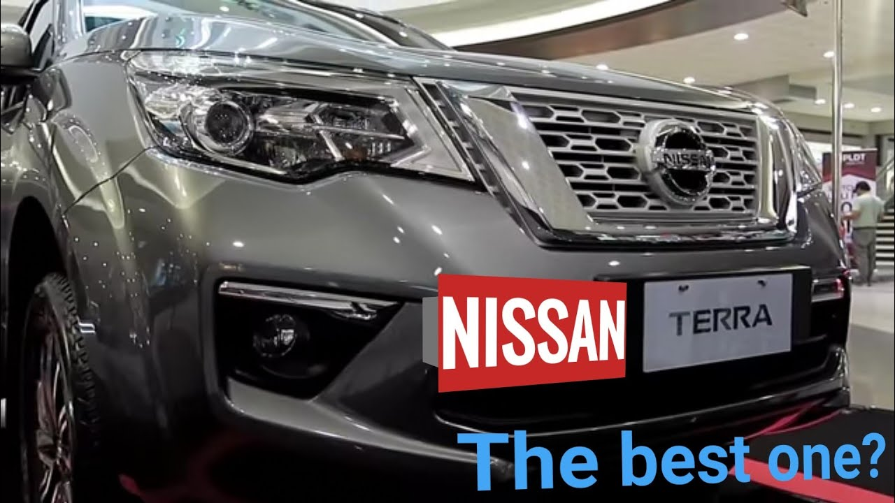 Tera Review 2020.2019 Nissan Terra Review Philippines