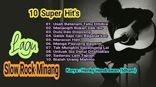 Slow Rock Minang (Full Album) - Karya Henky Hendrawan (Idham) - (Official Audio).