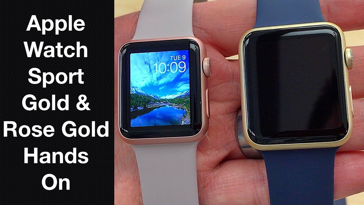 New Gold & Rose Gold Apple Watch Sport - Hands On