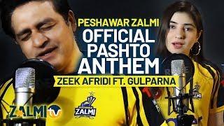 Peshawar Zalmi Official Pashto Anthem 2019 | Zalmi Da Pekhawar | Zeek Afridi ft. Gul Panra | PSL 4