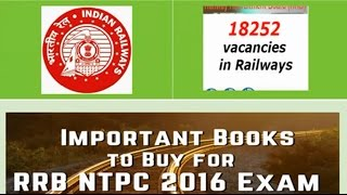 RRB Railway Recruitment Board Exam 2016 NTPC ReferenceBooks Second stage for CBT Preparation tips 2017 Video