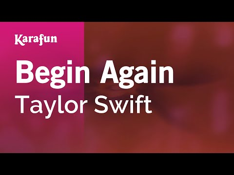 Karaoke Begin Again - Taylor Swift *