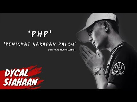 Penikmat Harapan Palsu [PHP] - DYCAL Video Lyrics