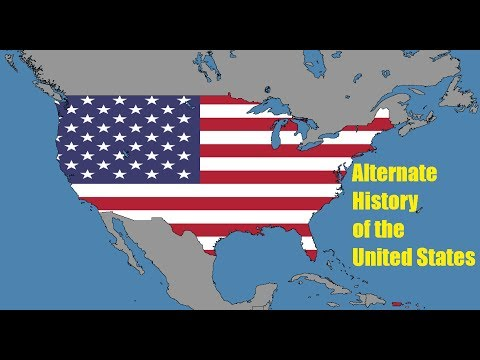 Alternate History of the United States (1776-2017)