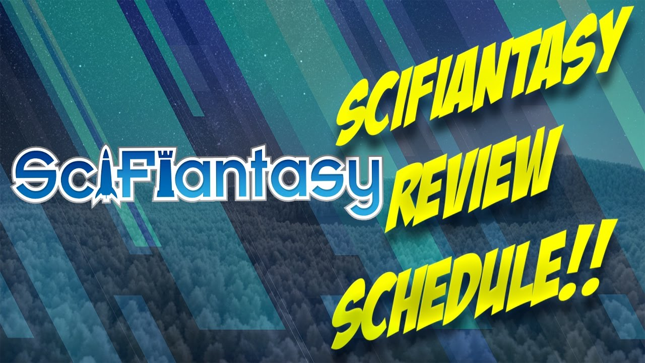 SciFiantasy Upcoming Reviews Schedule