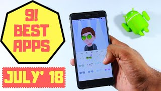 9 New Android Apps July 2018 (Best Android Apps)