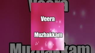 Veera Muzhakkam