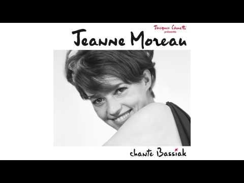 Jeanne Moreau - Jamais je ne t'ai dit que je t'aimerai toujours