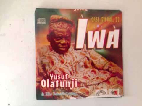 Download YUSUF OLATUNJI (Vol.22.) - Iwa