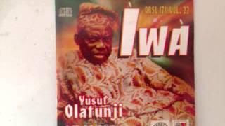 YUSUF OLATUNJI (Vol.22.) - Iwa