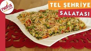 Tel Şehriye Salatası - Salata Tarifi - Nefis Yemek Tarifleri