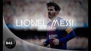 Gambar cover Lionel Messi ● Believer ● Magical Skills, Goals and Assists 2017/18 ● 1080p HD