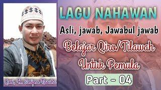 Download Belajar Qiro/Tilawah Bagi Pemula (Part#04 Lagu Nahawan)