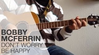 Don´t Worry Be Happy von Bobby McFerrin - Tutorial für die Gitarre - TOP GUITAR TUTORIAL