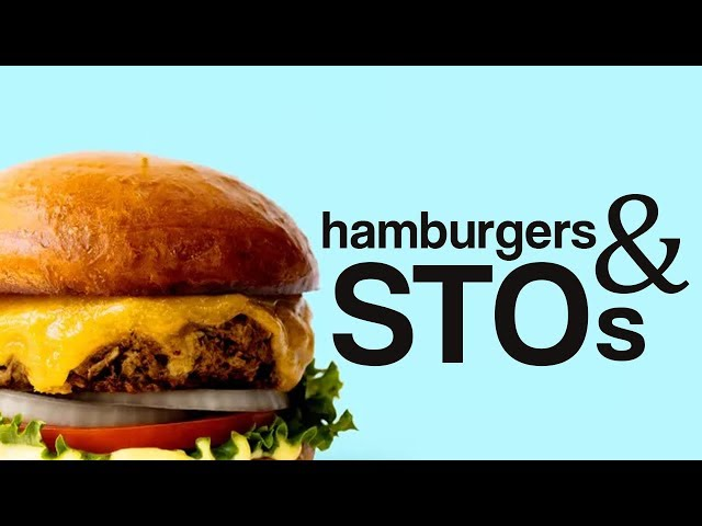 Explaining STOs (Security Token Offerings) With Hamburgers