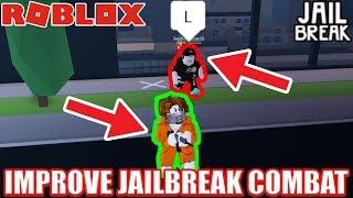 How to be Good at Jailbreak Combat | Roblox Jailbreak