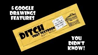 5 Google Drawings features you don't know about