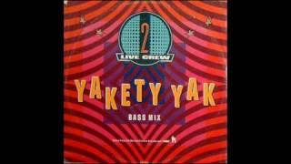 2 Live Crew - Yakety Yak (Bass Mix) 1988