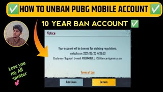 How To UNBAN PЏBG MOBILE 1.6 Account How To Unban PUBG Account 10 Years Ban Main Id