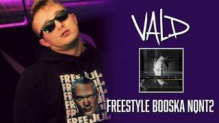 Vald - Freestyle Booska NQNT 2