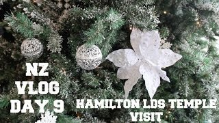 Nz Vlog Day 9 - Hamilton Lds Temple Visit
