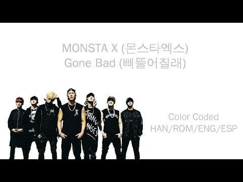 MONSTA X (몬스타엑스) - Gone Bad (삐뚤어질래) (Color Coded Han/Rom/Eng/Esp Lyrics)