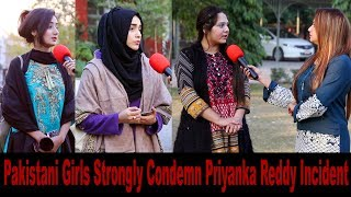 Pakistani Girls Angry Reaction On PRIYANKA REDDY Incident | Hyderabad Veterinary Doctor Rape Case