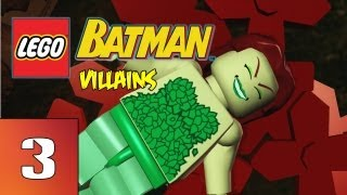 LEGO: Batman Villains - Green Fingers - Part 3 (Gameplay, Commentary)