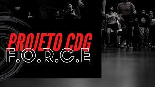 GRUPO CULTURA DO GUETTO - Projeto CDG F.O.R.C.E - 2018