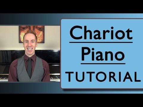 Chariot Piano: New Fun Tutorial