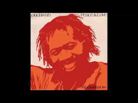 Dadawah -  Peace And Love (full album)