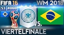 FIFA 16 - KARRIERE [S03E66 | HD+] - REVANCHE VON BRASILIEN? ● WM-VIERTELFINALE vs. BRASILIEN